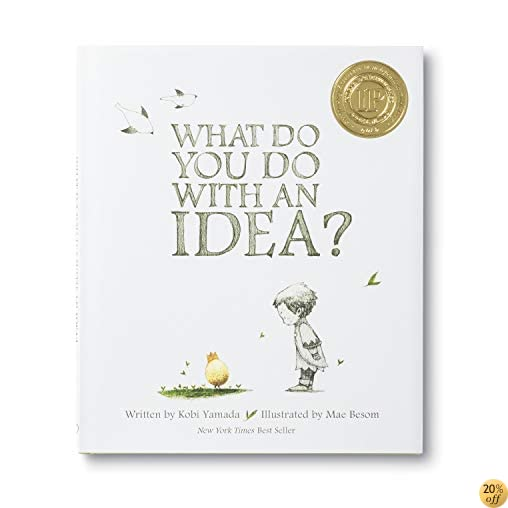 TWhat Do You Do With an Idea?