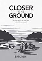 Closer to the Ground by Dylan Tomine