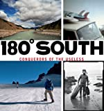 Chouinard, Yvon: 180 South: Conquerors of the Useless