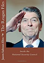 The Reagan Files: Inside the National…