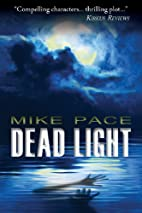 Dead Light by Mike Pace