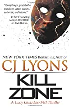 Kill Zone: A Lucy Guardino FBI Thriller by…