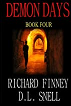 Demon Days - Book Four by Richard Finney