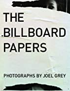 The Billboard Papers: Photographs by Joel…