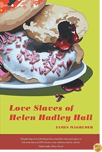 TLove Slaves of Helen Hadley Hall