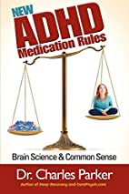 New ADHD Medication Rules: Brain Science &…