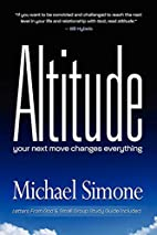 Altitude: Your Next Move Changes Everything…