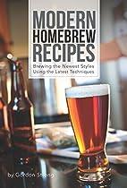 Modern Homebrew Recipes: Exploring Styles…