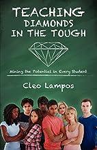 Teaching Diamonds in the TOUGH: Mining the…