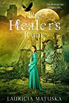 YA Fantasy: The Healer's Rune by Lauricia…