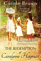 The Redemption of Caralynne Hayman by Carole…