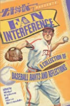 Fan Interference by Mike Faloon
