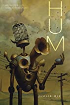 Hum (Ala Notable Books for Adults) by Jamaal…