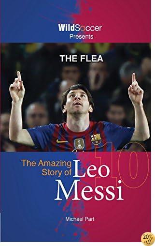 TThe Flea - The Amazing Story of Leo Messi