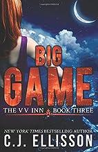 Big Game by C. J. Ellisson