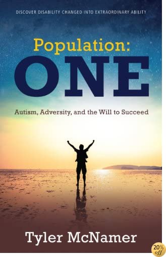TPopulation One: Autism, Adversity, and the Will to Succeed