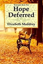 Hope Deferred (Remnants) (Volume 2) by…