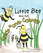 Little Bee and the Great Honey Contest by…