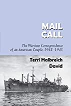 Mail Call: The Wartime Correspondence of an…