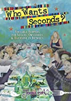 Who Wants Seconds?: Sociable Suppers for…