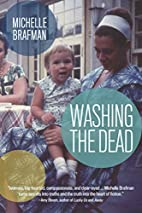Washing the Dead by Michelle Brafman