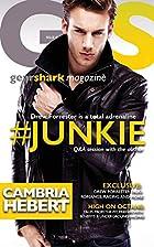 #Junkie (GearShark Book 1) by Cambria Hebert