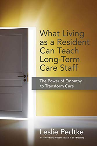 what-living-as-a-resident-can-teach-long-term-care-staff-the-power-of-empathy-to-transform-care