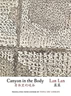 Canyon in the Body (Jintian) (English and…