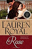 Royal, Lauren: Rose: Flower Trilogy, Book 3