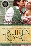 Royal, Lauren: Tempting Juliana: Temptations Trilogy, Book 2
