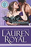 Royal, Lauren: The Art of Temptation: Temptations Trilogy, Book 3