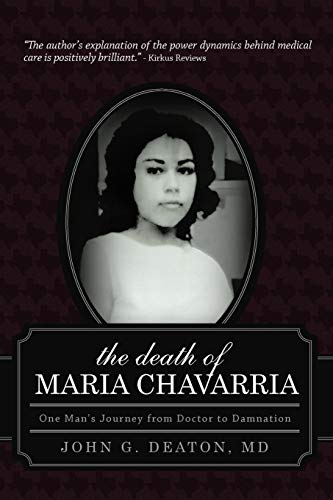 the-death-of-maria-chavarria-one-mans-journey-from-doctor-to-damnation