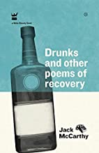 Drunks and Other Poems of Recovery by Jack…