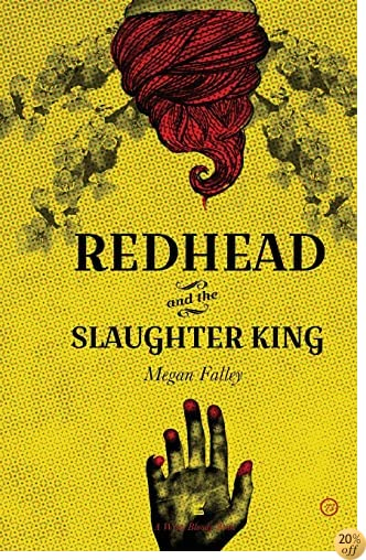 TRedhead and the Slaughter King: A Collection of Poetry