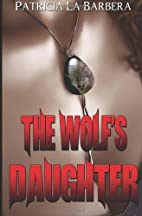 The Wolf's Daughter (The Tala…