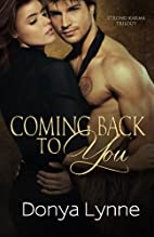 Coming Back To You (Strong Karma Trilogy,…