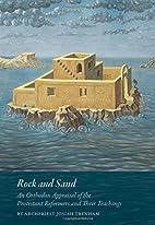Rock and Sand by Archpriest Josiah B.…