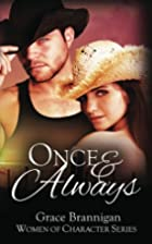 Once and Always (Women of Character) by…
