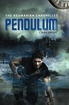 Pendulum (The Neumarian Chronicles) (Volume…