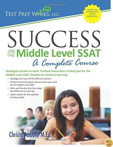 TSuccess on the Middle Level SSAT: A Complete Course