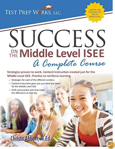 TSuccess on the Middle Level ISEE: A Complete Course