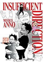 Insuficient Direction by Moyoco Anno