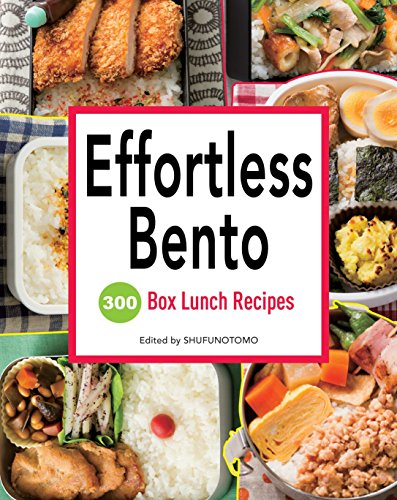effortless-bento-300-japanese-box-lunch-recipes