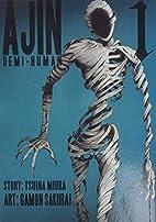 Ajin, Volume 1: Demi-Human by Gamon Sakurai