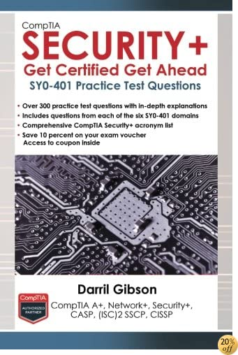 TCompTIA Security+ Get Certified Get Ahead: SY0-401 Practice Test Questions