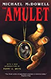 McDowell, Michael: The Amulet