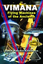 Vimana: Flying Machines of the Ancients by…