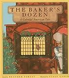 The baker's dozen : a colonial American…