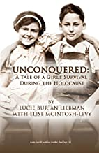 Unconquered: A Tale of a Girl's Survival…