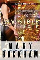 Invisible Fate Book Three: Alex Noziak…